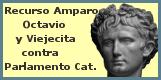 recurso-amparo-octavio-y-viejecita-contra-parlamento-cataluña