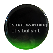 its-not-warming-its-bullshit